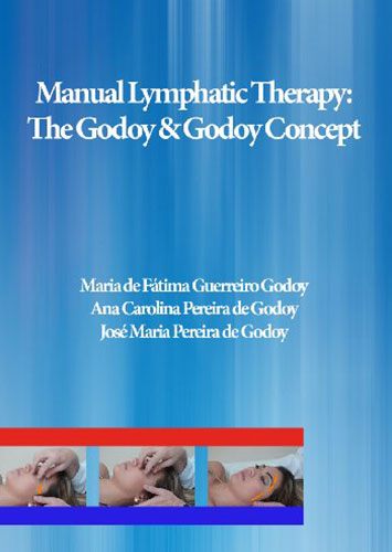 Manual Lymphatic Therapy: The Godoy & Godoy Concept