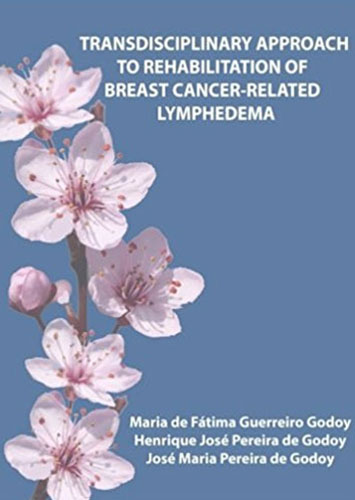 Transdisciplinary Approach to Rehabilitation of Breast Cancer-Related Lymphedema