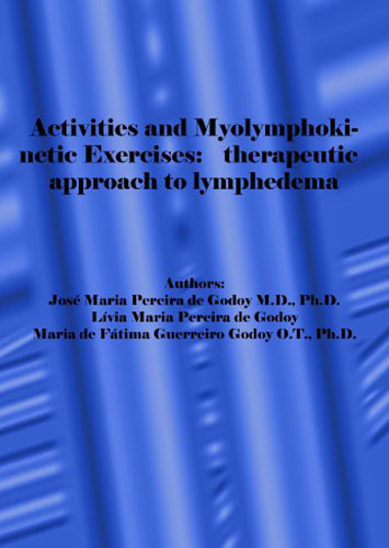 Activities and Myolymphokinetic Exercises: Therapeutic Approach to Lymphedema